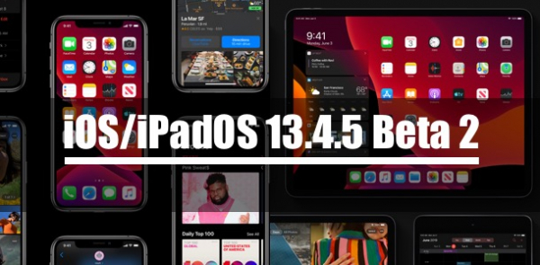 Apple выпустила iOS/iPadOS 13.4.5 Beta 2 для разработчиков